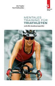 Triathlonbuch: Mentales Training für Triathleten