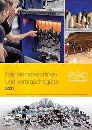 Holz Kleinmaschinen und Verbrauchsgüter 2021