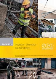 Holzbau - Zimmerei - Bauhandwerk 2018
