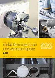 Metall Kleinmaschinen und Verbrauchsgüter 2019