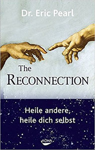 The Reconnection - Eric Pearl Heile andere heile dich Selbst Buch auf amazon #Reconnection