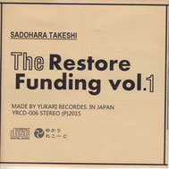 The Restore Funding vol.1 / 佐土原武志