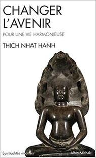 Changer l'avenir de Thich Nhat Hanh