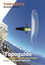 Topo guide des sites de parapentes du quart sud-est de la France