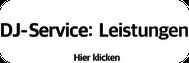 DJ Agentur - DJ Service - Leistungen - www.event-gt.de