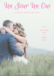 Magazine du mariage Un Jour Un Oui n°13 Octobre à Mars 2020
