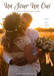 Magazine du mariage Un Jour Un Oui n°15 Septembre 2021 à Août 2022