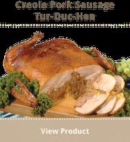 creole pork sausage Turducken