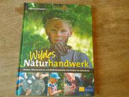 Das Buch Wildes Naturhandwerk