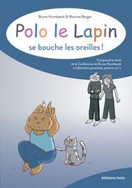 Bruno Humbeeck & Maxime Berger : Polo le lapin fait les courses pour une vieille dame
