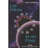 Les Mères et les Filles - Martine Barbault  (Ed. Bussières)