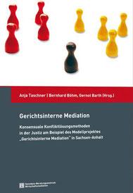 Titelansicht des Buches Gerichtsinterne Mediation, Konsensuale Konfliktlösungsmethoden in der Justiz.