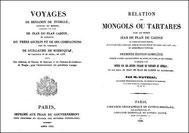 Jean du Plan Carpin (~1182-~1252) : Relation du voyage en Tartarie.