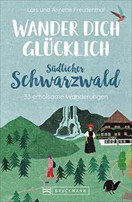 Wander Dich glücklich Südlicher Schwarzwald