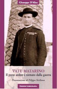 G. D'Aleo, Vate Matarino, Il prete ardito è tornato dalla guerra