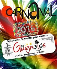 Spectacle pour enfants et la famille - carnaval 2014 - troupe de théâtre LES GUIGNOLOS