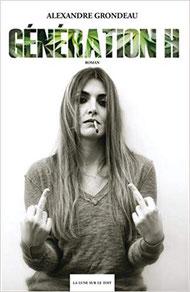 Couverture Génération H 1 Chronique littérature roman jeunesse liberté sida drogue musique rock and roll guillaume cherel