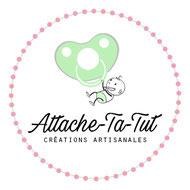Attache-Ta-Tut, créations artisanales personnalisées.