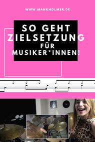 Ziele erreichen Tipps für Musiker und Musikerinnen