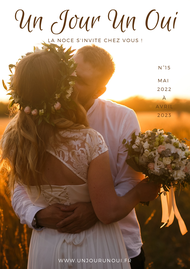 Magazine de mariage Un Jour Un Oui n°15 Avril 2022