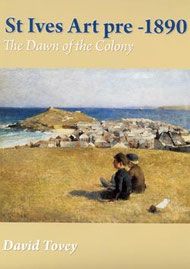 St Ives Art pre-1890 - The Dawn of the Colony