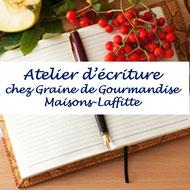 Atelier d'écriture à Maisons-Laffitte