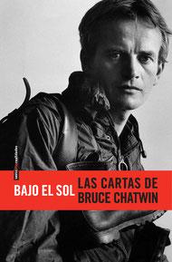 Bajo el Sol, la recopilación de Bruce Chatwin