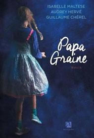 Couverture roman Papa Graine