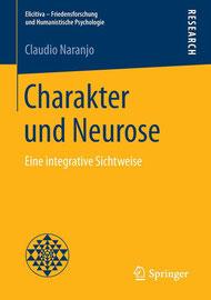 Claudio Naranjo, Charakter und Neurose