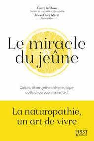 Centre de naturopathie PranaHvital - Pierre Lefebvre - Le miracle du jeune