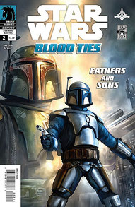 Blood Ties: A Tale of Jango and Boba Fett #2
