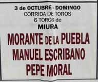 Toros de Miura pour Morante de la Puebla, Manuel Escribano et Pepe Moral (sobrero de Vigen Maria)