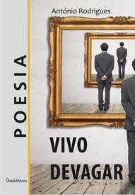 Vivo Devagar - António Rodrigues