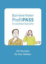 Bild zeigt ProfilPASS in leichter Sprache und Barrierefrei