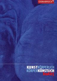 The human body in contemporary art / Der menschliche Körper in der zeitgenössischen Kunst