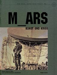 Kunst und Krieg / Neue Galerie Graz / Peter Sloterdijk / Bazon Brock / Klaus Theweleit / Peter Weibel / Heimo Zobernig / Mona Hatoum / Paul Mc Carthy