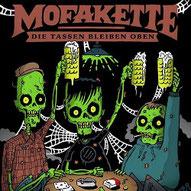 MOFAKETTE - Die Tassen bleiben oben