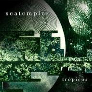 Seatemples - Trópicos