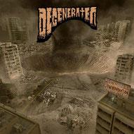 DEGENERATED - Degeneradiation