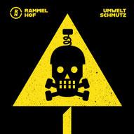 RAMMELHOF - Umweltschmutz
