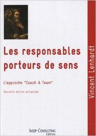 """les bases du coaching: les responsables porteurs de sens, complète """"Devenez manager coach"""""""