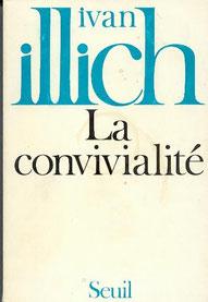 La convivialité, Ivan Illich (1973)