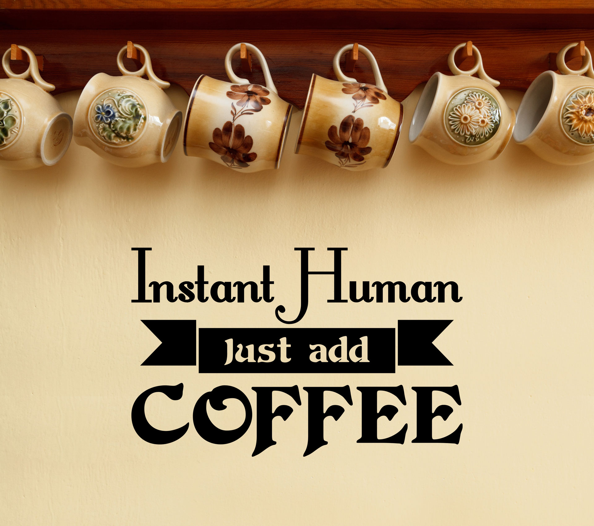 Instant Human Just add Coffee | Vinyl Sticker - Wall Art Company