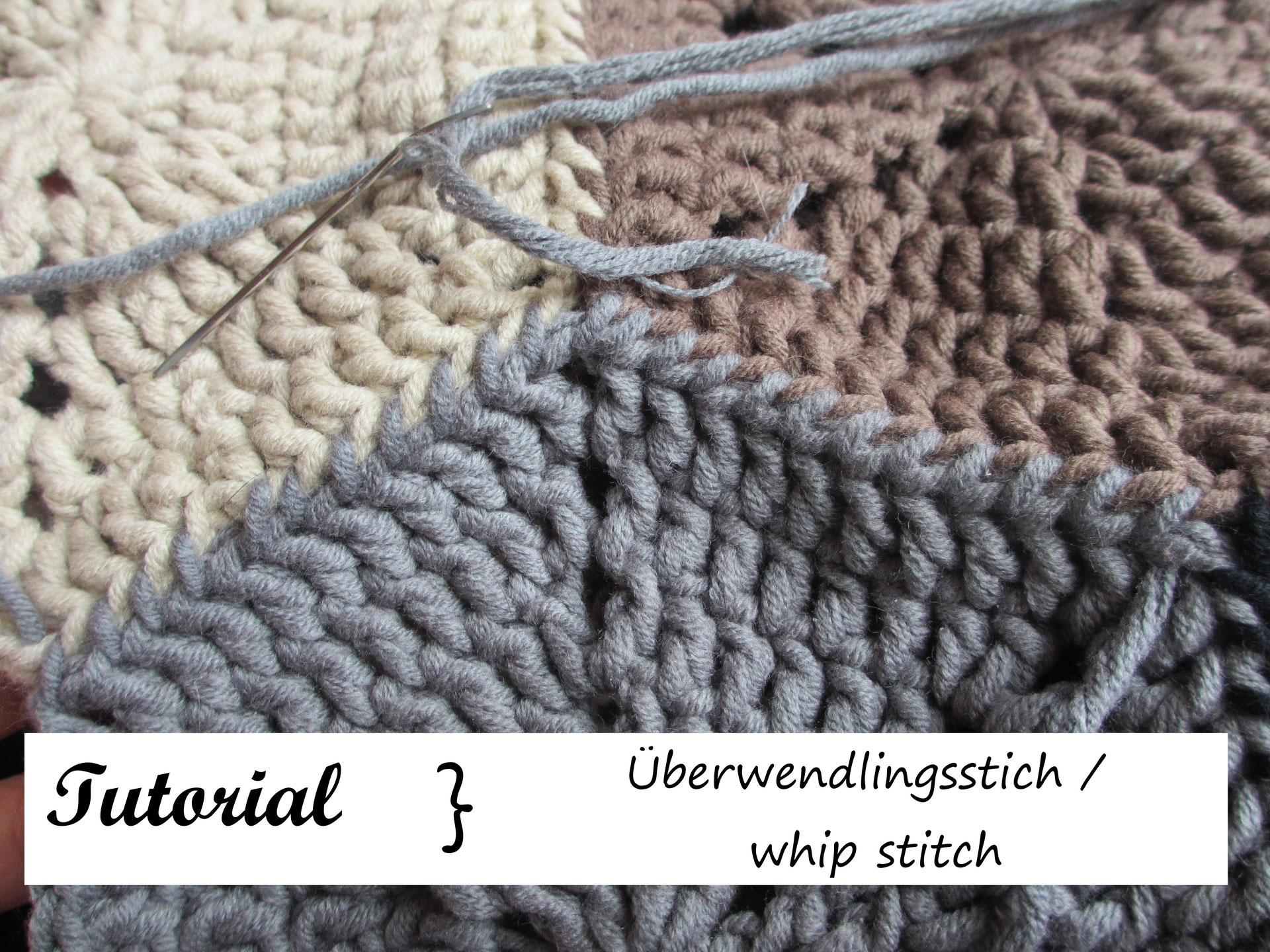 Tutorial überwendlingsstich Whip Stitch Häkeln Macht Glücklich