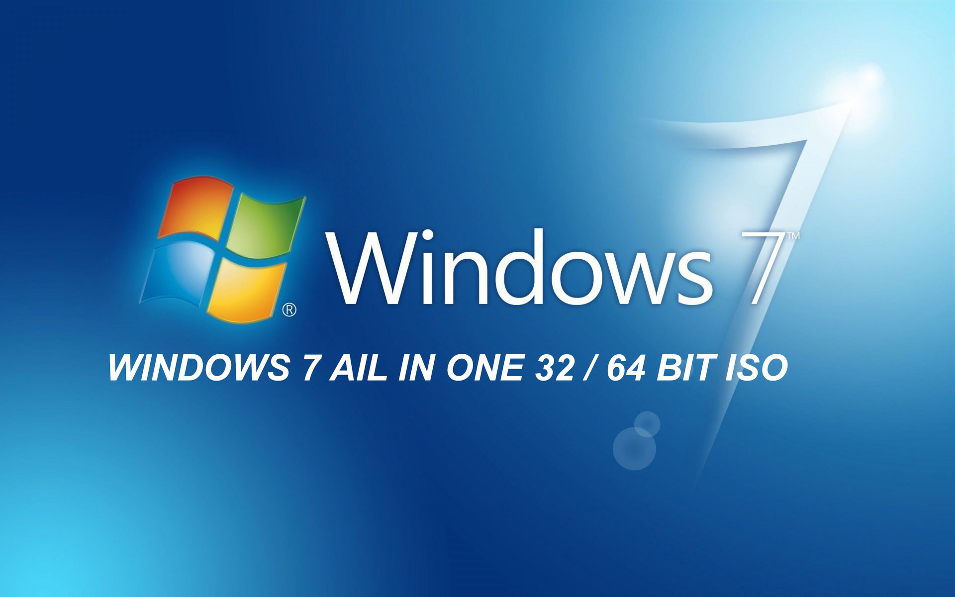 Windows 7 ALl in One 32 / 64 Bit ISO OEM RTM Version