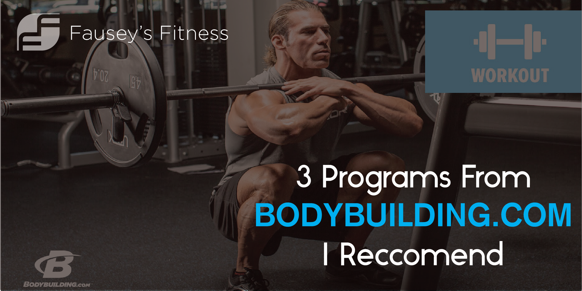 3 training programs from bodybuilding i recommend fauseys fitness malvernweather Images