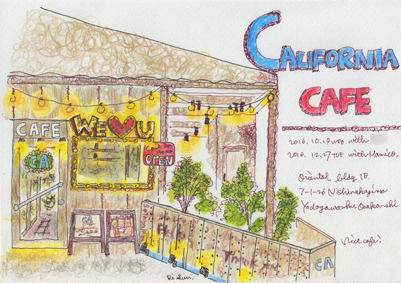 【 CALIFORNIA CAFE 】16.12.27TUE