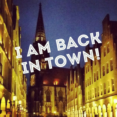 I am back in town!