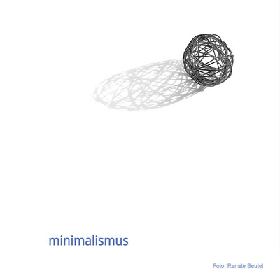Titel Minimalismus