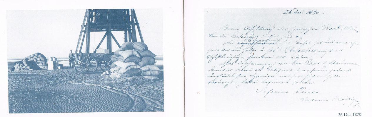 Bergung der Ladung und Brief vom Kapitän der Ulpiano.